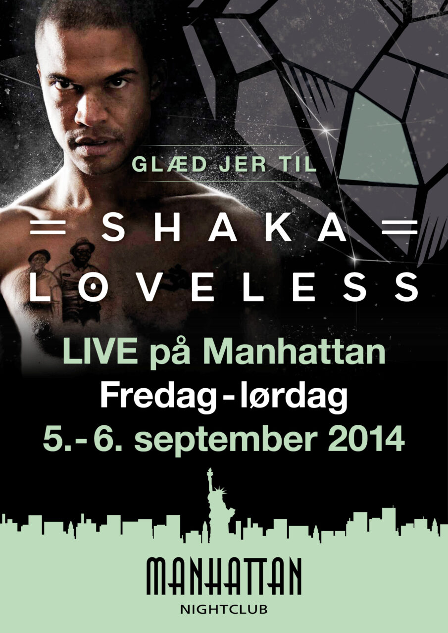 Manhattan Nightclub Shaka Loveless plakat