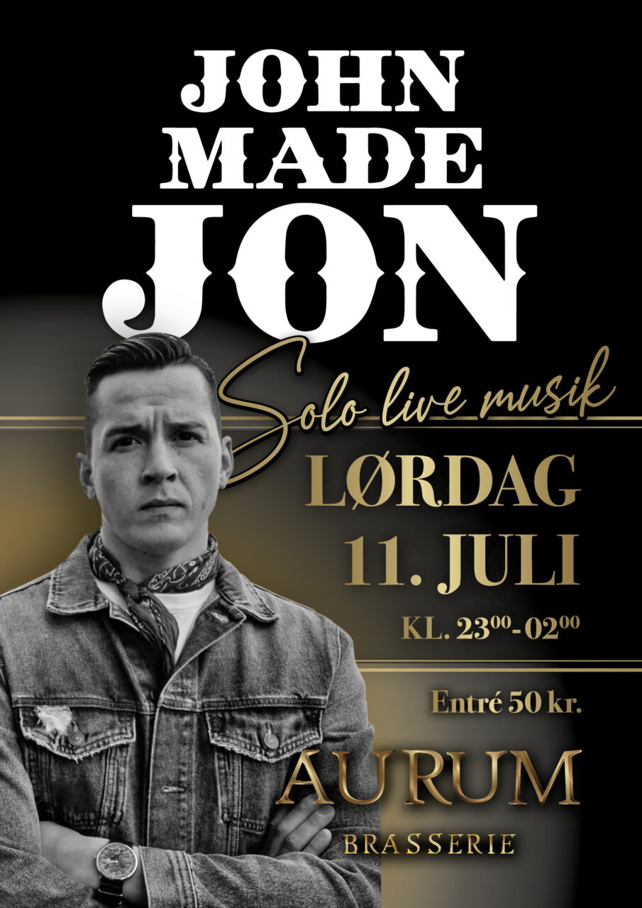 John Made Jon på Aurum